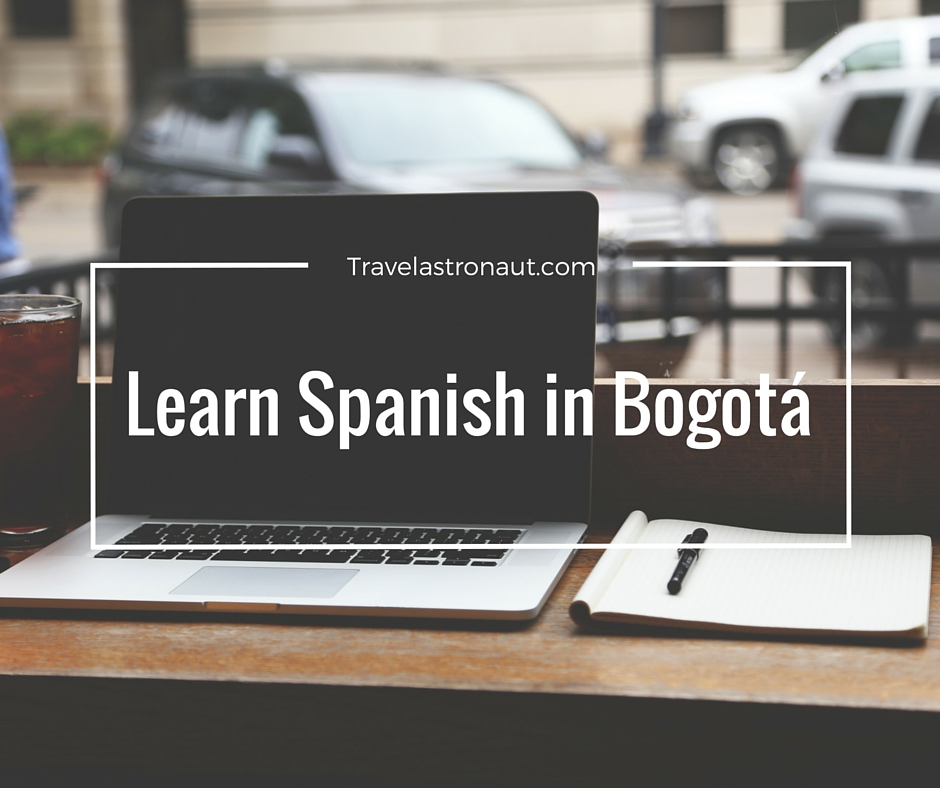 Learn Spanish in Bogotá, Colombia
