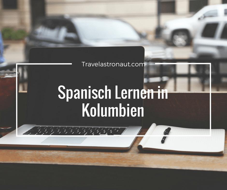 Spanisch Lernen in Kolumbien