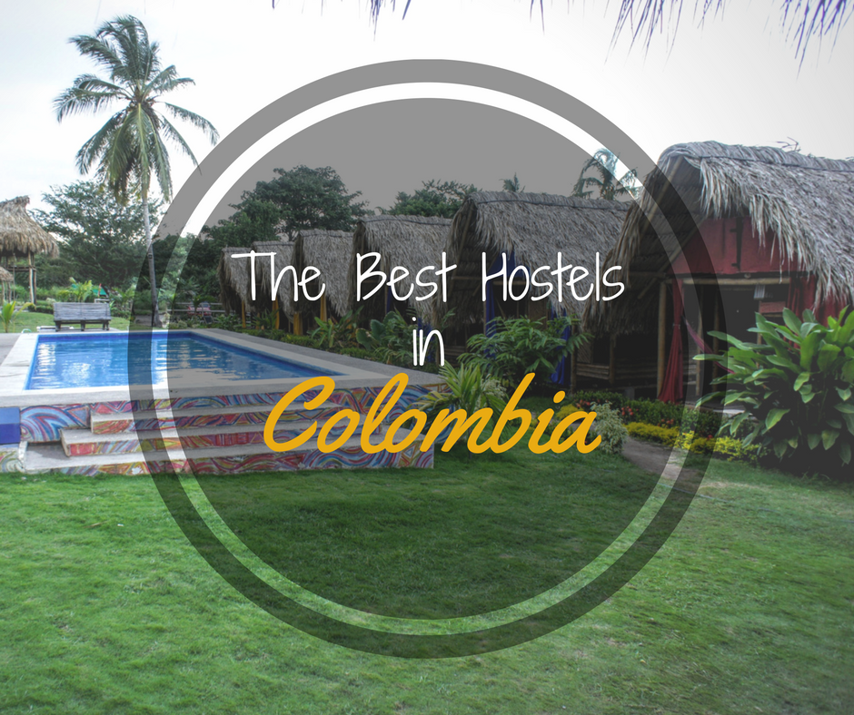 List of the Best Hostels in Colombia