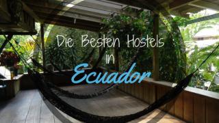 liste besten Hostel Ecuador