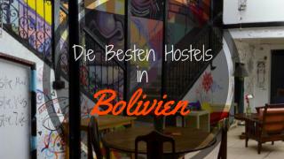 Die Besten Hostels Bolivien