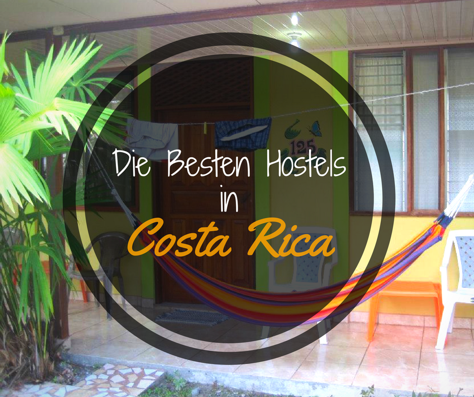 Ultimative Liste der Besten Hostels in Costa Rica