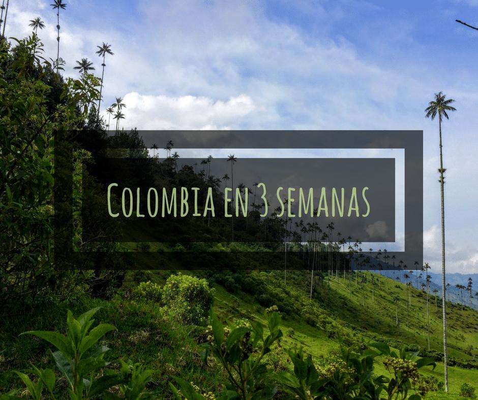 Colombia en 3 Semanas