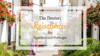 Resieführer Portugal Spanien