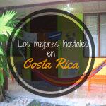 Mejores Hostales Costa Rica