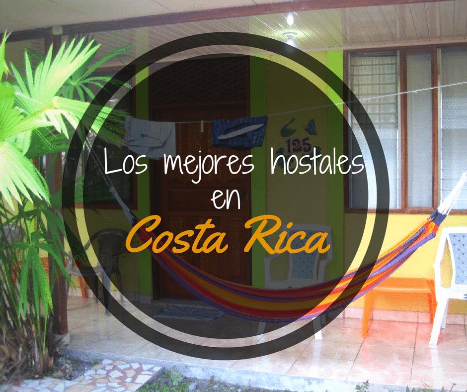 Lista definitiva de los mejores hostales en Costa Rica