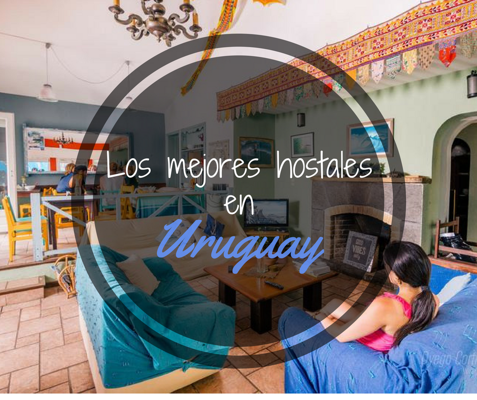 Los mejores hostales en Uruguay