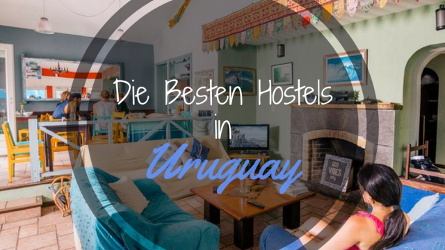 Hostels in Uruguay