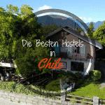 Die besten Hostels in Chile