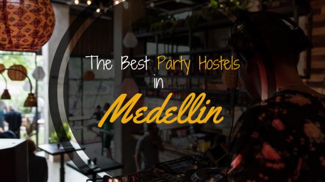 Party Hostels Medellin